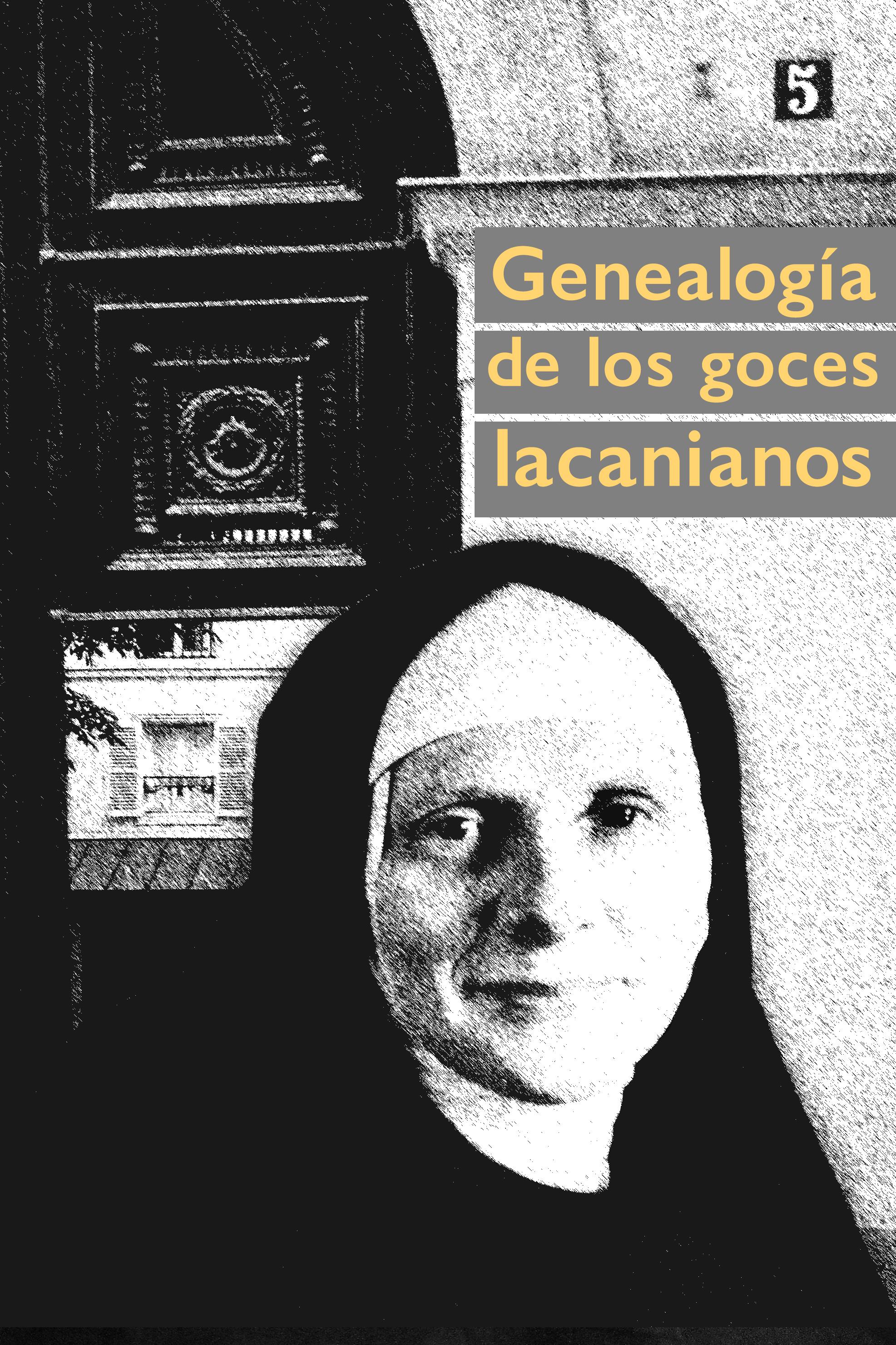 GENEALOGÍA DE LOS GOCES LACANIANOS